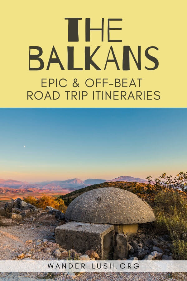 Love road trips? The Balkans is one of the best places in Europe for driving. These 18 Balkan road trip itineraries will help you plan the perfect holiday.