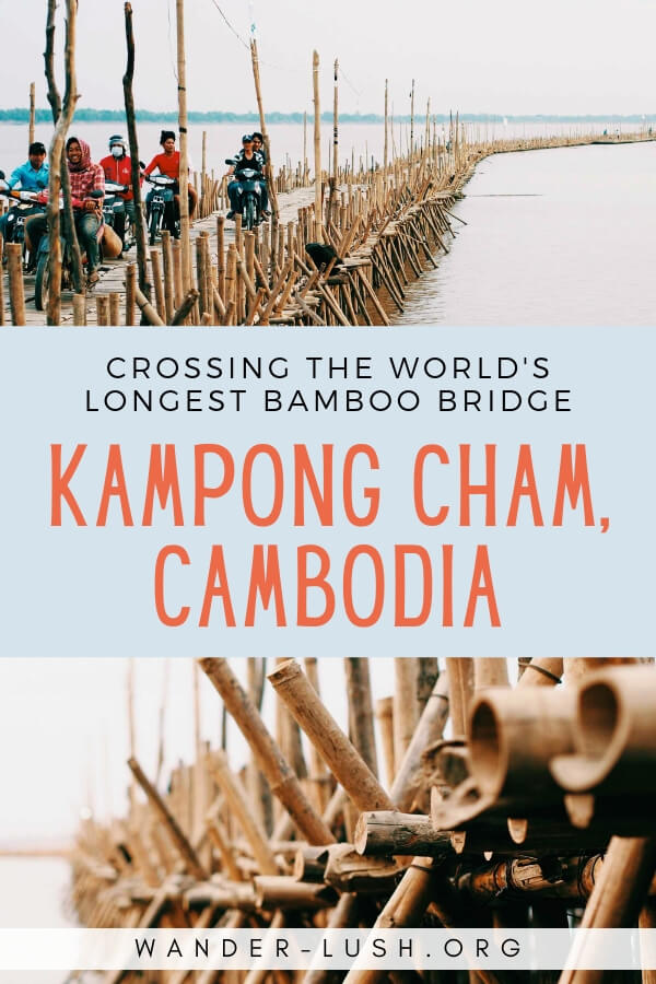 The Kampong Cham Bamboo Bridge in Cambodia is the world's longest bamboo bridge. Cycling over the bridge is one of the best things to do in Kampong Cham.