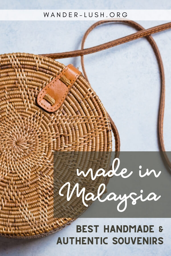 Wondering what to buy in Malaysia? My Malaysia souvenirs guide shows you the best local & handmade Penang souvenirs, Kuala Lumpur souvenirs, and more.